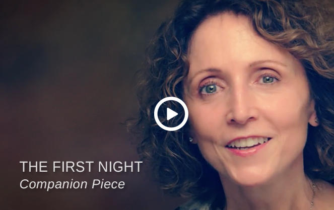 Video: The First Night, Companion Piece
