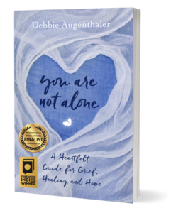"""award winning book """"You Are Not Alone"""" by Debbie Augenthaler"""